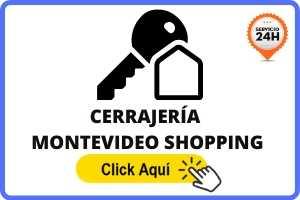 cerrajeria en montevideo shopping