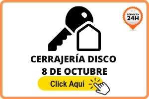 cerrajero en disco 8 de octubre